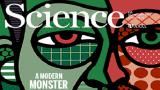 [표지로 읽는 과학] 몸통까지 완성된 프랑켄슈타인, 뇌 이식 남았다